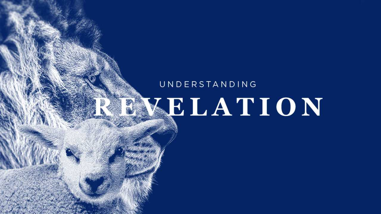 Understanding Revelation (Part 11) The scroll, the lamb and the song