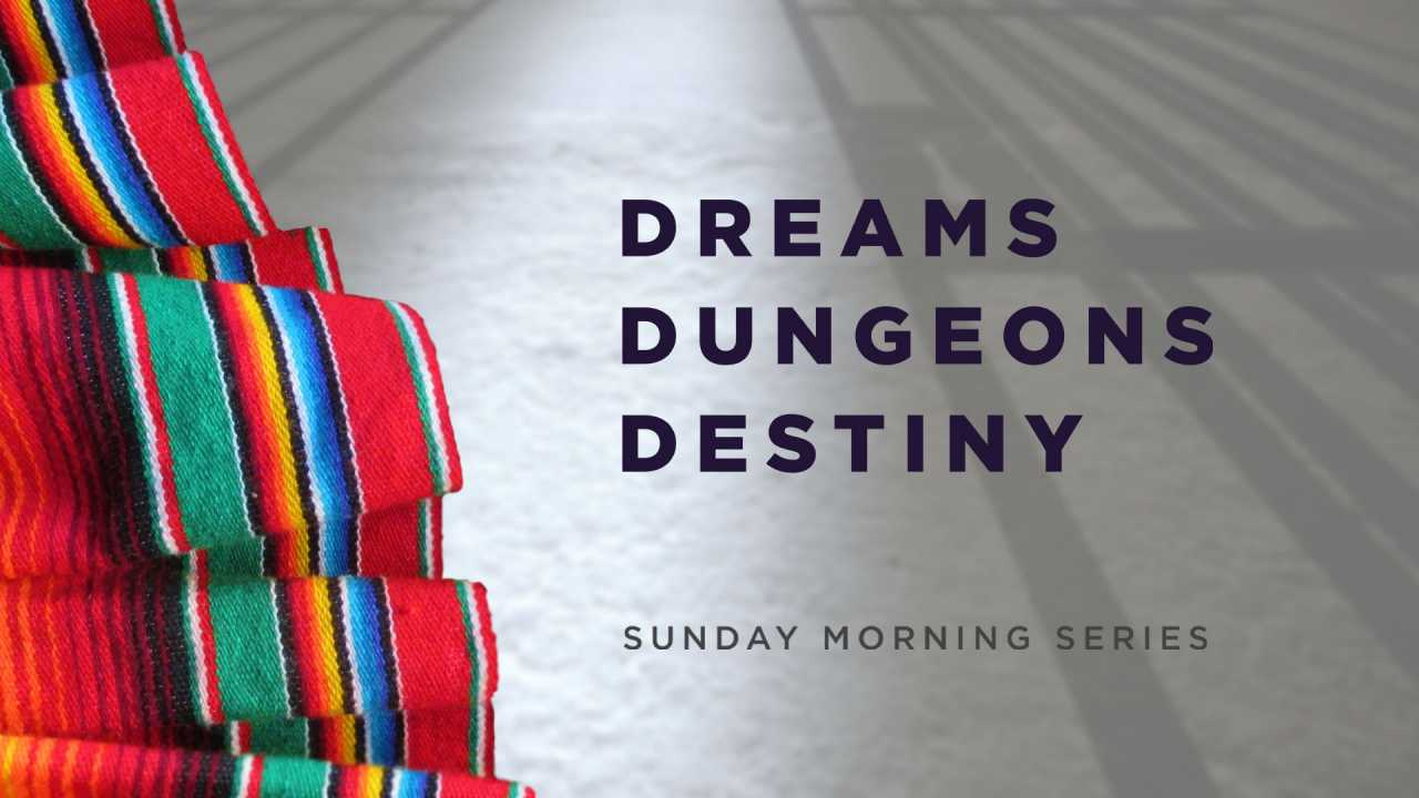 Dreams Dungeons and Destiny (Part 16) Studying Joseph but seeing Jesus