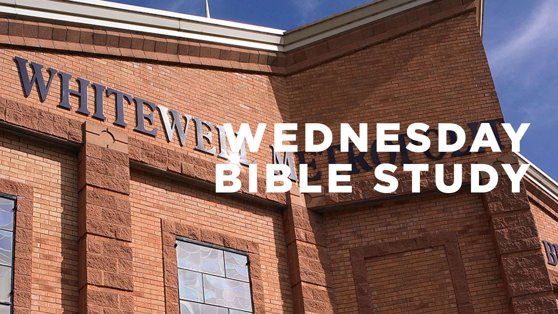 Wednesday Night Bible Study with Pastor Shaw Higgins