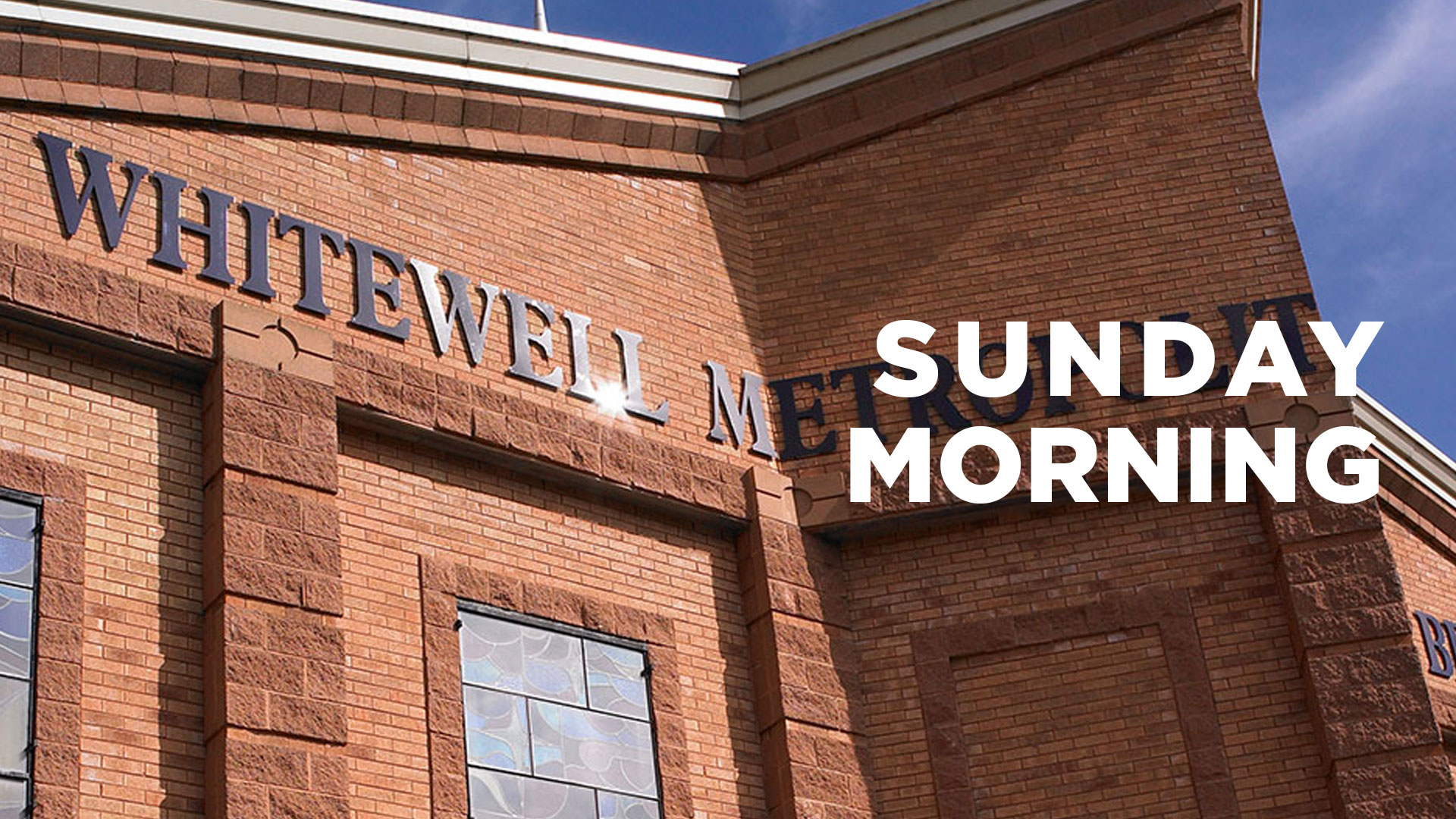 Sunday Morning Service with Pastor Stephen Campbell