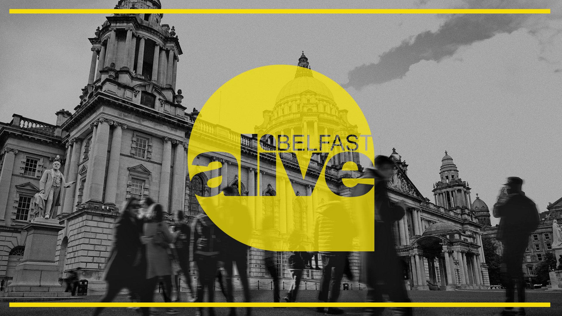 Alive Belfast - Saturday Night